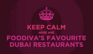 FooDiva's favourite Dubai restaurants