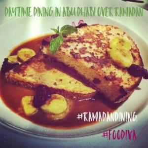 Daytime dining in Abu Dhabi over Ramadan - #RamadanDining - Abu Dhabi restaurants - Foodiva