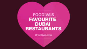 Dubai restaurants - Best Dubai restaurants - Foodiva - #FooDivaLoves