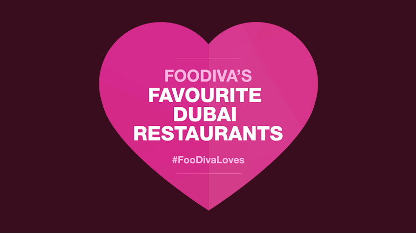 Dubai restaurants - Best Dubai restaurants - #FoodivaLoves - Foodiva