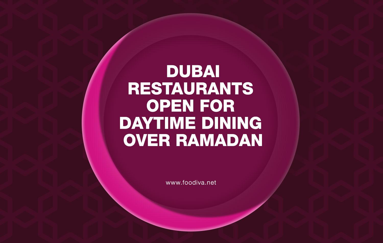 Dubai Restaurants Open For Daytime Dining Over Ramadan